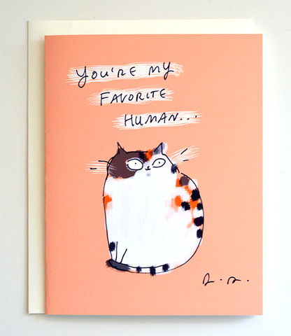 You're My Favorite Human - Cat Card