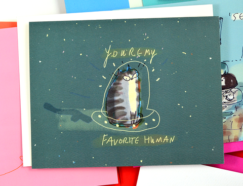 You're My Favorite Human- Space Cat Card