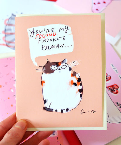 You're My Second Favorite Human - Cat Card