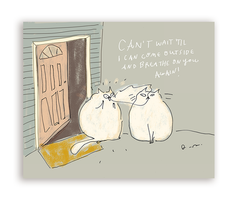 Breathe On You- Funny Cat Card