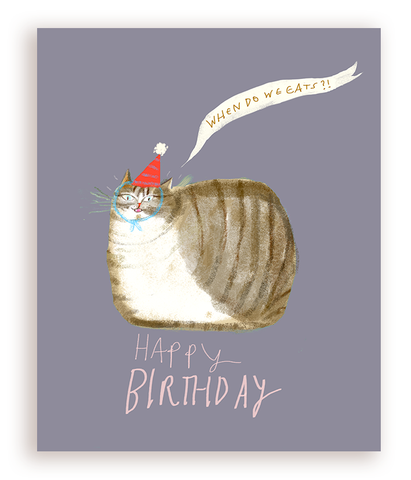 Birthday Loaf Cat Card - When Do We Eats?