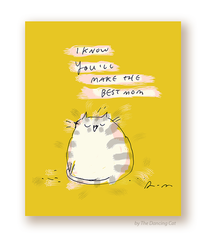 New Mom Card - You'll Make the Best Mom - Cat Card