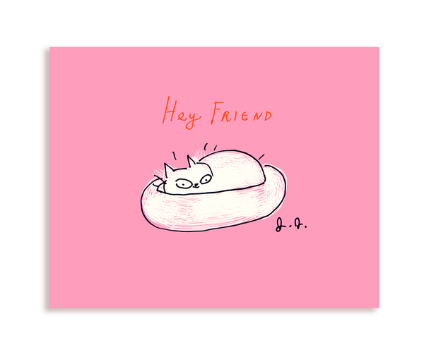 Hey Friend - Cat Bed - Cat Card