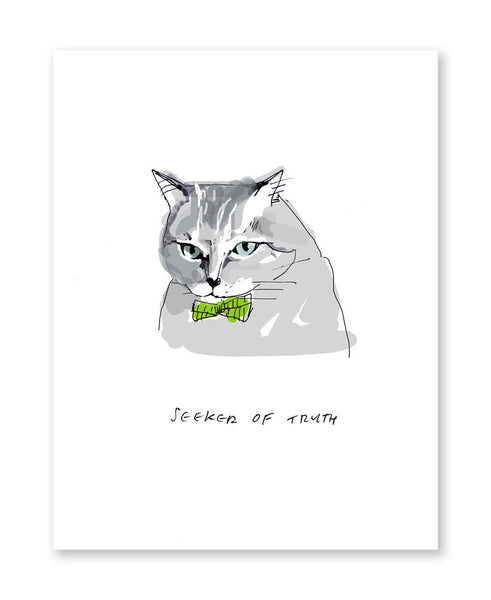 Seeker of Truth- Cat Print