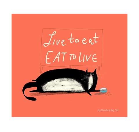 Live to Eat/Eat to Live Cat Print