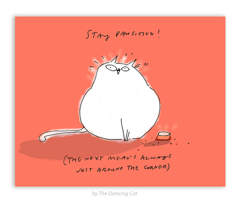 Stay Pawsitive- Cat Card