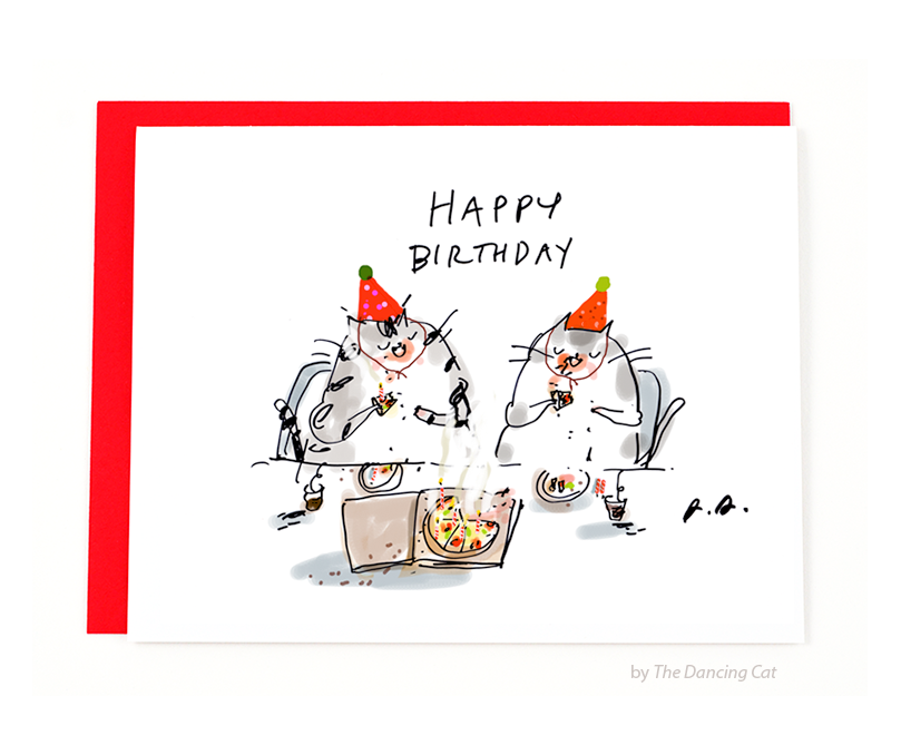 Pizza Cats Birthday Card The Dancing Cat