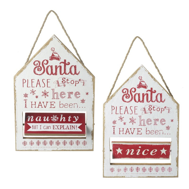 Santa Please Stop Here I Have Been Naughty or Nice Plaque