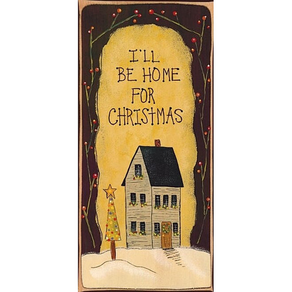 I'll Be Home for Christmas Block Sign