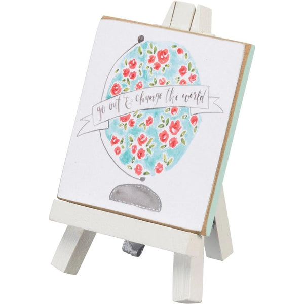 Go Out & Change the World Mini Easel