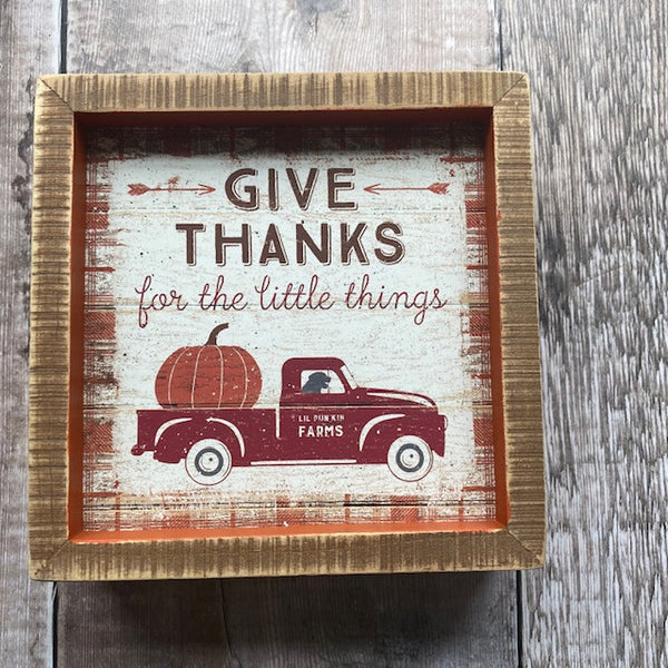 Give Thanks for the Little Things Box Sign