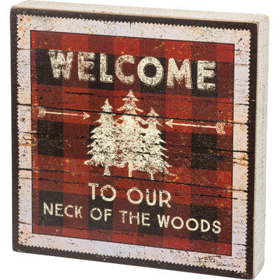 Welcome to our Neck of the Woods Wall Art