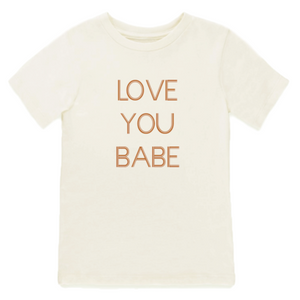 Love You Babe Short Sleeve Tee