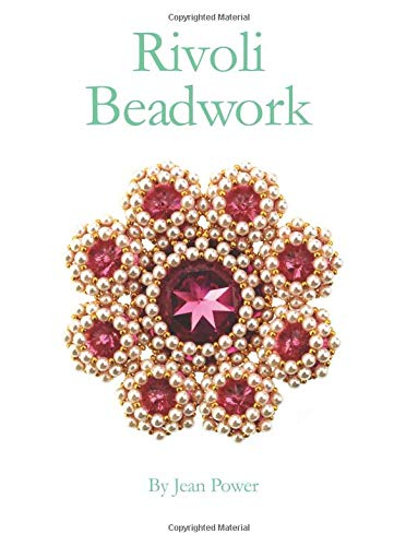 Rivoli Beadwork by Jean Power