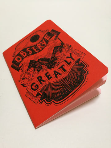 'Observe Greatly'- Artist note book