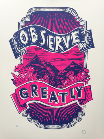 'Observe Greatly' Lino Print