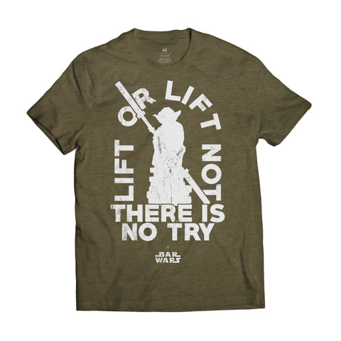 Lift or Lift Not (Military Green) - Tee