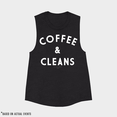 COFFEE & CLEANS Muscle Tank (Black) - Women's - PRE-SALE for 9/17