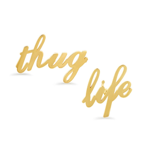 Thug Life Stud Earrings