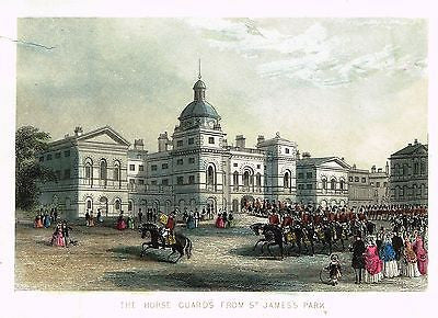 THE HORSE GUARDS FROM ST. JAMES PARK - Hand-Col Engraving - c1840