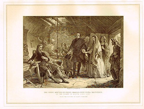 "Archer's - ""FIRST MEETING OF PRINCE CHARLES WITH FLORA MACDONALD"" - Engraving - 1880"
