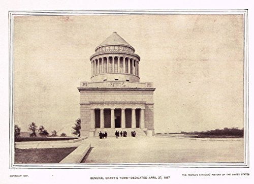 History of Our Country - GENERAL GRANT'S TOMB - 1841 TO 1869 - Lithograph - 1899