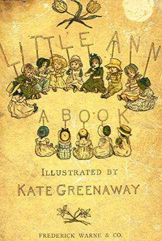 Kate Greenaway's Little Ann - FRONT COVER - Chromolithograph - 1883