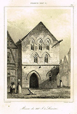 "Bas's France Encyclopedique - ""MAISON DU XIII SIECLE A LOUVIERS"" - Steel Engraving - 1841"