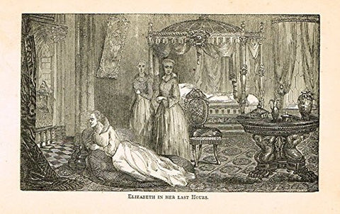 Abott's Queen Elizabeth - ELIZABETH IN HER LAST HOURS - Wood Engraving - 1869 - Sandtique-Rare-Prints and Maps