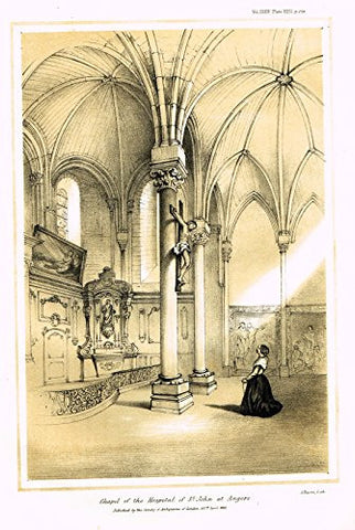 "Archaeologia's Antiquity - ""CHAPEL OF THE HOSPITAL OF ST. JOHN AT ANGERS"" - Engraving - 1852"
