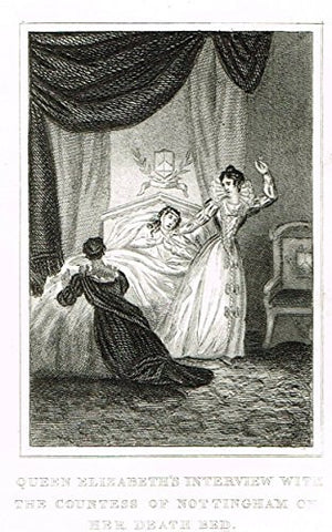 Miniature History - QUEEN ELIZABETH'S WITH THE COUNTESS OF NOTTINGHAM ON DEATH BED -  Eng. - 1812