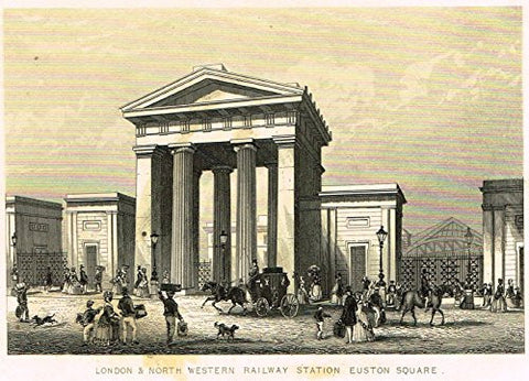 "Tallis's - ""LONDON & NORTH WESTERN RAILWAY STATION, EUSTON SQUARE"" - Engraving - 1851"