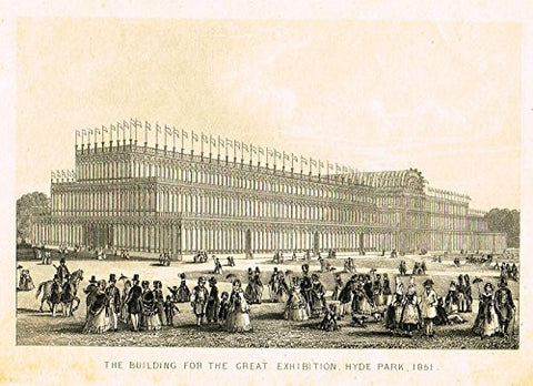 "Tallis's London - ""GREAT EXHIBITION, HYDE PARK"" - Steel Engraving - 1851"