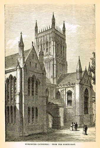 Our National Cathedrals - WORCESTER CATHEDRAL FROM NORTH-EAST - Wood Engraving - 1887