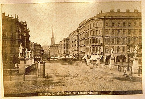 "Albumen View of Vienna, Austria - ""ELISABETHBRUOKE MIT KARNTNERTRASSE"" - c1880 - Sandtique-Rare-Prints and Maps"