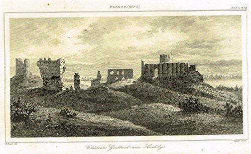 "Bas's France Encyclopedique - ""CHATEAU GUILLARD AUX ANDELYS"" - Steel Engraving - 1841"