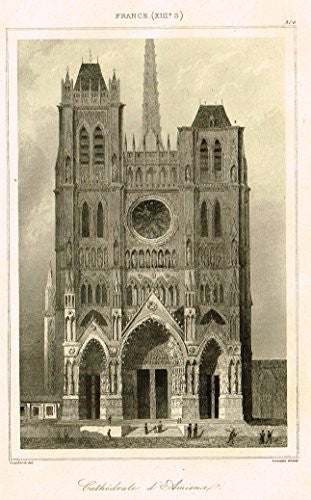"Bas's France Encyclopedique - ""CATHEDRALE D' AMIENS"" - Steel Engraving - 1841"