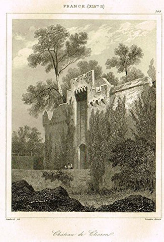 "Bas's France Encyclopedique - ""CHATEAU DE CLISSON"" - Steel Engraving - 1841"