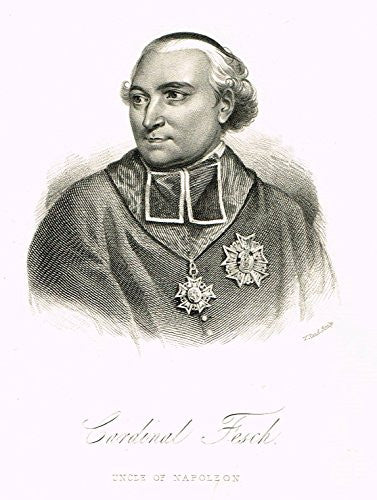 "Antique Portrait - ""CARDINAL FESCH, UNCLE OF NAPOLEON"" - Steel Engraving - 1882"