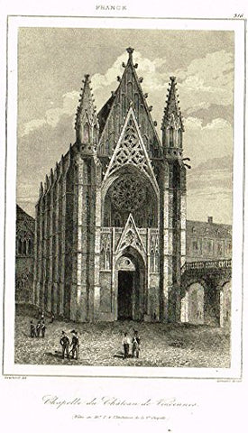 "Bas's France Encyclopedique - ""CHAPELLE DU CHATEAU DE VINCENNES"" - Steel Engraving - 1841"