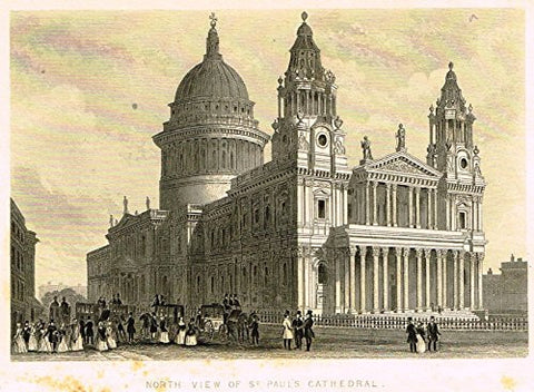 "Tallis's London - ""NORTH VIEW, ST. PAUL'S CATHEDRAL"" - Steel Engraving - 1851"