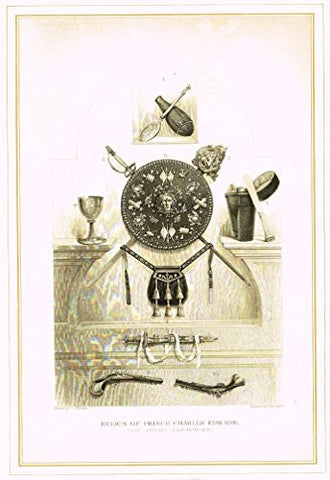 "Archer's Royal Pictures - ""RELICS OF PRINCE CHARLES EDWARD"" - Tinted Engraving - 1880"