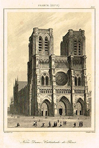 "Bas's France Encyclopedique - ""NOTRE DAME CATHEDRALE DE PARIS"" - Steel Engraving - 1841"