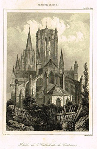 "Bas's France Encyclopedique - ""ABSIDE DE LA CATHEDRALE DE COUTANCES"" - Steel Engraving - 1841"