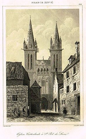 "Bas's France Encyclopedique - ""EGLISE CAHTEDRALE A ST. POL DE LEON"" - Steel Engraving - 1841"