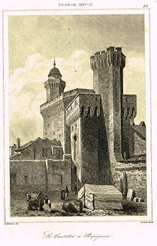 "Bas's France Encyclopedique - ""LE CASTILLET A PERPIGNAN"" - Steel Engraving - 1841"