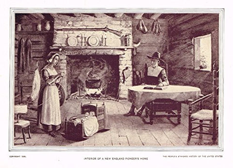 History of Our Country - INTERIOR OF A NEW ENGLAND PIONEER'S HOME - Lithograph - 1899