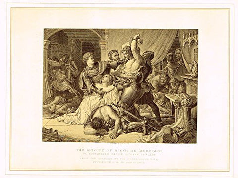 "Archer's Royal Pictures - ""SEIZURE OF ROGER DE MORTIMER"" - Tinted Engraving - 1880"