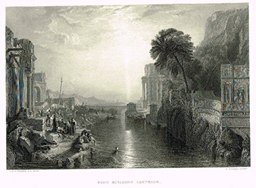"Turner's Landscapes - ""DIDO BUILDING CARTHAGE"" - Steel Engraving - 1879"