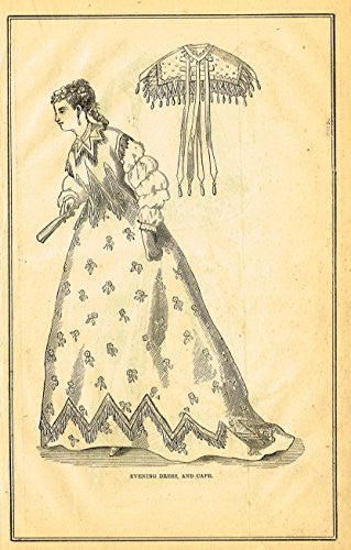 Harper's Magazine's - EVENING DRESS AND CAPE - Lithograph - c1860